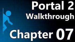 Portal 2 Speedy Walkthrough - Chapter 7 (The Reunion)