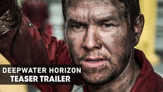 Deepwater Horizon 2016 – Official Teaser Trailer  Mark Wahlberg