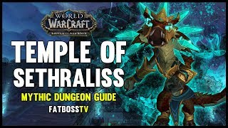 Temple of Sethraliss Mythic Dungeon Guide - FATBOSS