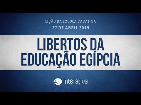 Lição da Escola Sabatina Nº 4 | Libertos da educação egípicia