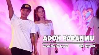Vita Alvia Ft. Bayu G2B - Adoh Paranmu (Official Music Video)