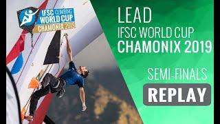 IFSC Climbing World Cup Chamonix 2019 - Lead Semi-Finals by International Federation of Sport Climbing