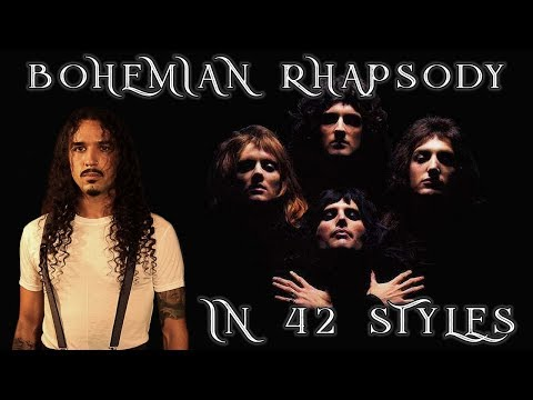 Bohemian Rhapsody Performed in 42 Styles