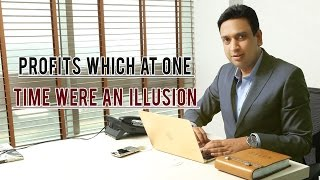 Profits which at one time were an illusion - Sachin Mittal