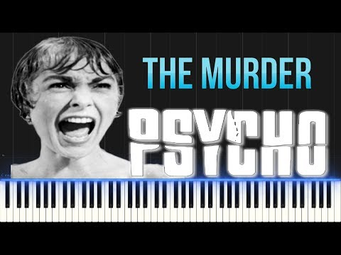 Psycho - The Murder Theme (Piano Tutorial Synthesia)