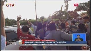 Video Pembunuhan Sadis di Tulungagung, Pasutri Tewas Dibacok Tetangga Sendiri - BIS 17/11 MP3, 3GP, MP4, WEBM, AVI, FLV November 2018