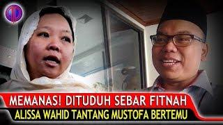Video Ditudduh Memfitn4h, Alissa Wahid T4nt4ng Mustofa Nahra Bertemu Muka! MP3, 3GP, MP4, WEBM, AVI, FLV Februari 2019