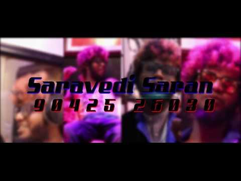 Video Chennai Gana SARAVEDI SARAN | 123 SONG _HD FULL VIDEO 2017 download in MP3, 3GP, MP4, WEBM, AVI, FLV January 2017