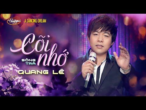 Quang Lê - Cõi Nhớ (Sông Trà) A Dancing Dream - Thời lượng: 4 phút, 33 giây.