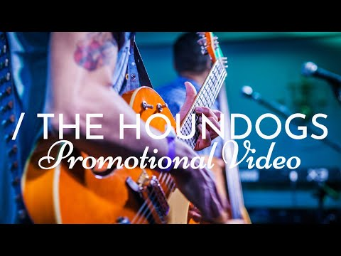 The Houndogs - Promo Video