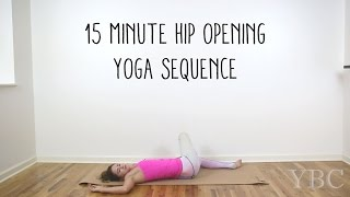 Video 15 Minute Hip Opening Yoga Sequence MP3, 3GP, MP4, WEBM, AVI, FLV Maret 2018