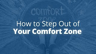 How to Step Out of Your Comfort Zone | Jack Canfield