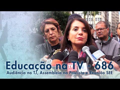 Audiência no TJ, Assembleia na Paulista e Reunião SEE