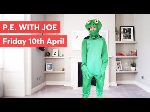 PE With Joe   Friday 10th April