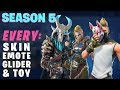Fortnite SEASON 5: ALL Outfits, Dances, Gliders, Toys, Contrails n More!