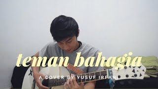 Video Teman Bahagia by Jaz | Yusuf Irfani Cover MP3, 3GP, MP4, WEBM, AVI, FLV Juli 2018