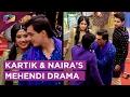 Kartik & Naira's Mehendi witnesses Dance & Drama   Yeh Rishta Kya Kehlata Hai   Star Plus