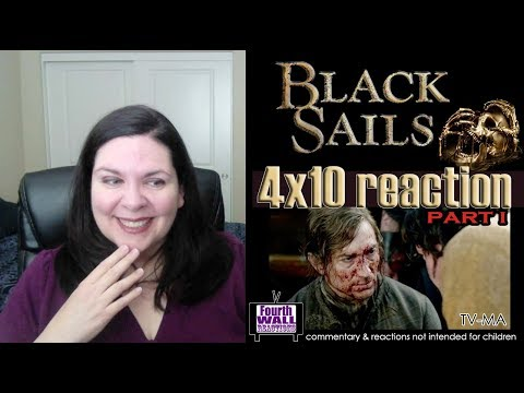 """Black Sails   Episode 4x10 Reaction & Review, Part I   """"XXXVIII"""""""