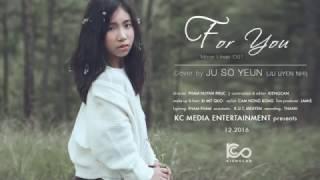Trailer FOR YOU | OST Moon Lovers | cover by Ju So Yeun (Ju Uyên Nhi), bộ bộ kinh tâm, phim bo bo kinh tam, phim bộ bộ kinh tâm, xem phim bo bo kinh tam