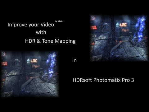 How to Improve Video with HDR & Tone Mapping in HDRsoft Photomatix Pro 3
