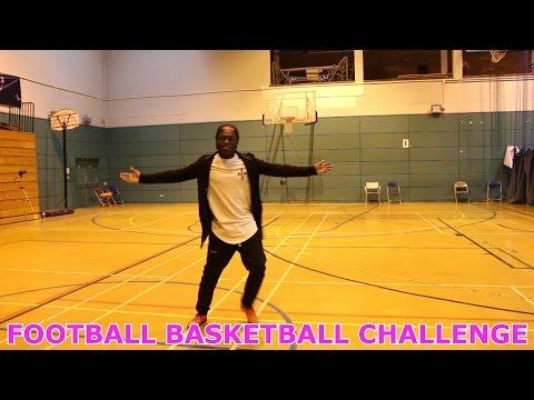 FOOTBALL BASKETBALL CHALLENGE