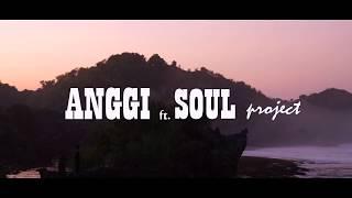 TANAH AIR (cover) ANGGI ft. SOUL PROJECT - HD