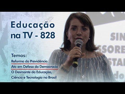 Reforma da Previdência / Ato em Defesa da Democracia / O Desmonte da Educação, Ciência e Tecnologia no Brasil