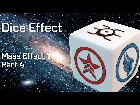 Dice Effect: Mass Effect – Part 4