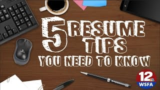 5 Resume tips you need to know