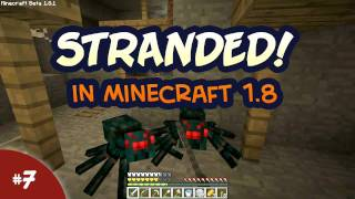 STRANDED! in Minecraft 1.8 #007 - Abandoned Mine Shaft