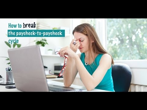 How To Break The Paycheck-to-Paycheck Cycle
