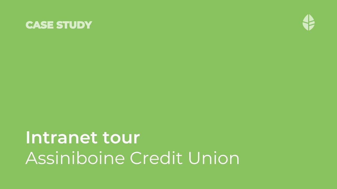 Case Study | Intranet tour: Assiniboine Credit Union Video Thumbnail