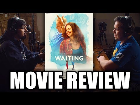 Waiting (2016) Full Movie Review