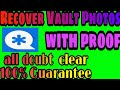 How to recover vault videos and photos
