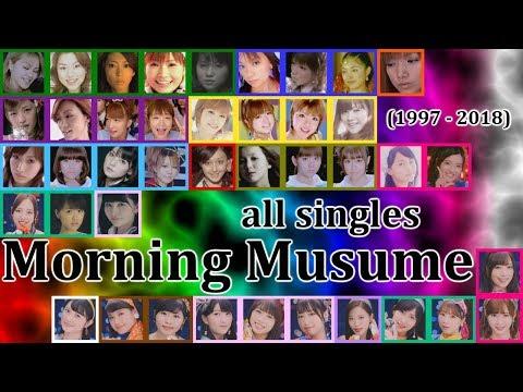 [モーニング娘。すべてのシングル] MORNING MUSUME all singles (1997 - 2018)