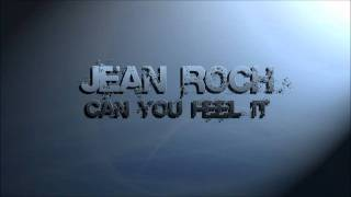 Jean Roch - Can You Feel It