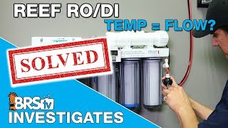 BRStv Investigates: How does water temperature effect your RODI unit?