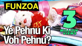 Ye Pehnu Ki Voh Pehnu? Girl Confused About Wearing Dress | Confusion About Womens Wear Funzoa Virals