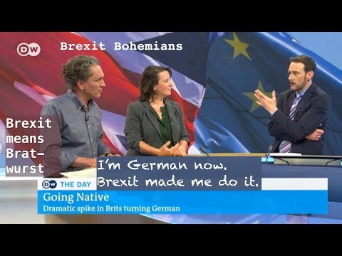 Brits Becoming Germans - Because of Brexit