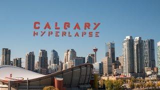 Calgary Hyperlapse / Timelapse