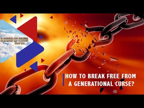 How to break free from a generational curse?