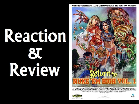 Reaction & Review | Return To Nuke 'Em High: Volume 1