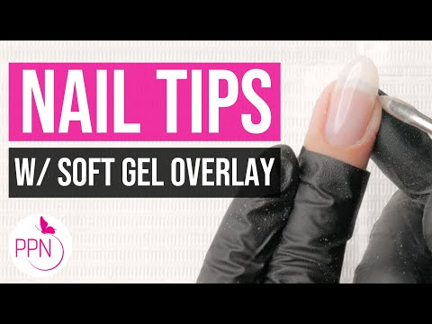 How to Soft Gel Extensions with Tips (Soft Gel Tip Overlay)