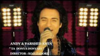 Ta Donya Donyast (Feat Andy) Music Video Farshid Amin