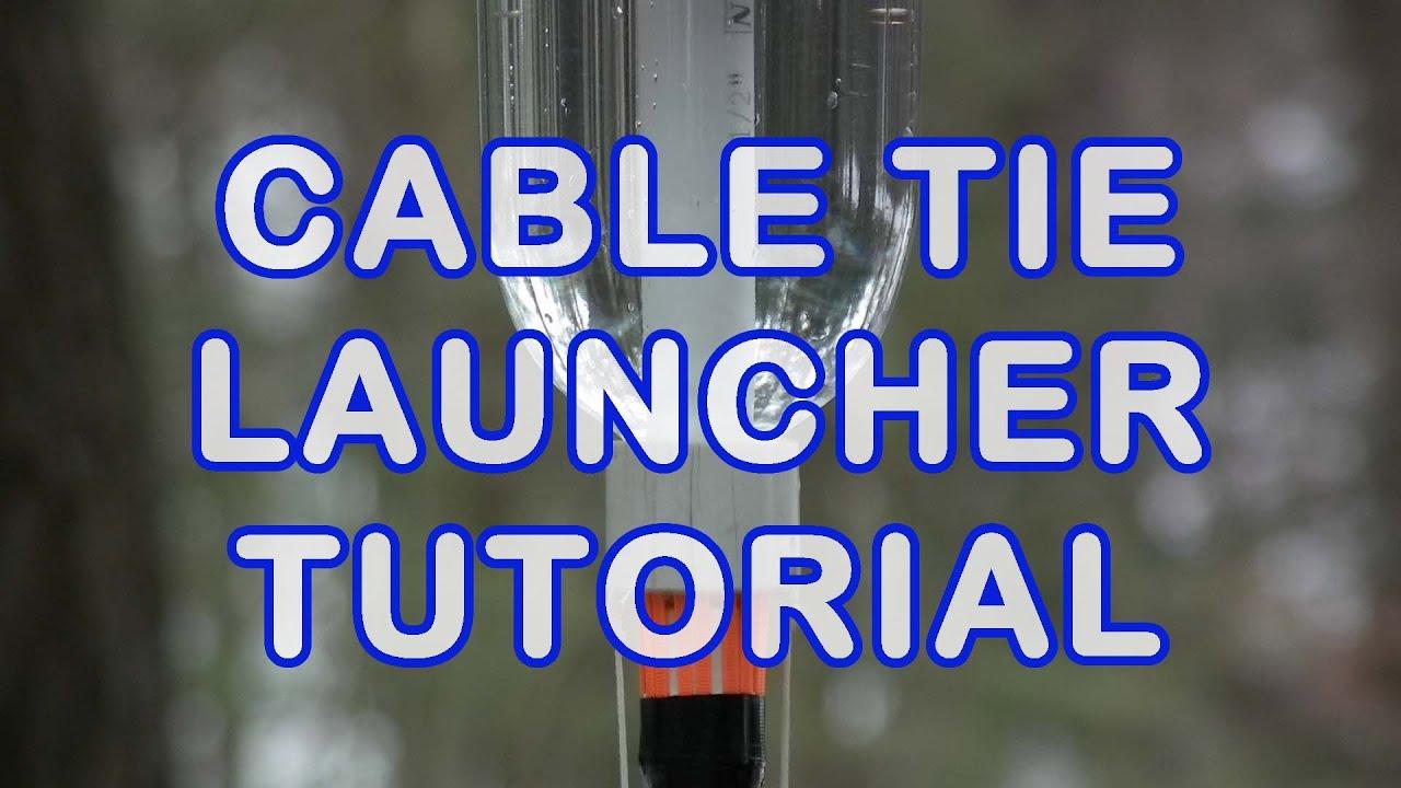 Cable Tie Launcher Video Tutorial