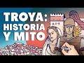 Troya Historia Y Mito