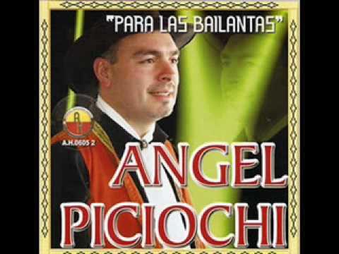Angel Piciochi - Dame mi ropa y me voy [Chamamé]