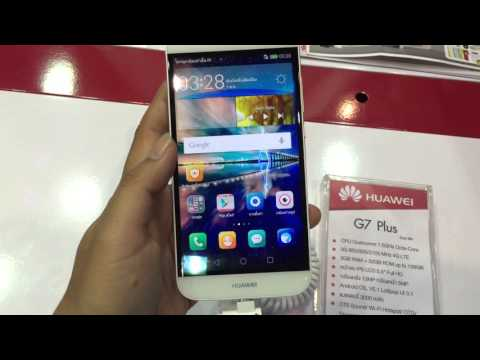 พรีวิว Huawei G7 Plus (Hands-On)