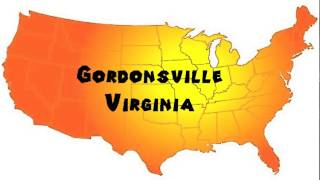 Gordonsville (VA) United States  city photos gallery : How to Say or Pronounce USA Cities — Gordonsville, Virginia