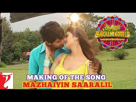Making of the song – Mazhaiyin Saaralil – Aaha Kalyanam – [Tamil Dubbed]